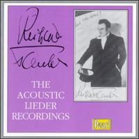 Richard Tauber and The Acoustic Lieder Recordings - C. Beines (piano); Carl Best (piano); Clemens Schmalstich (piano); Dajos Bela (violin); Richard Tauber (vocals);...