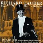 Richard Tauber: You Are My Heart's Delight