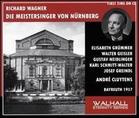 Richard Wagner: Die Meistersinger von Nürnberg (Bayreuth, 1957) - Arnold van Mill (vocals); Elisabeth Grümmer (vocals); Georgine von Milinkovic (vocals); Gerhard Stolze (vocals);...