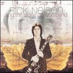 Rick Nelson & Stone Canyon Band 1969-1976