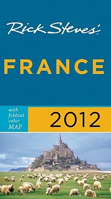 Rick Steves' France - Steves, Rick