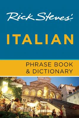 Rick Steves' Italian Phrase Book & Dictionary - Steves, Rick