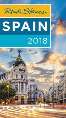 Rick Steves Spain 2018 - Steves, Rick