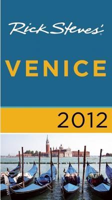 Rick Steves' Venice - Steves, Rick, and Openshaw, Gene