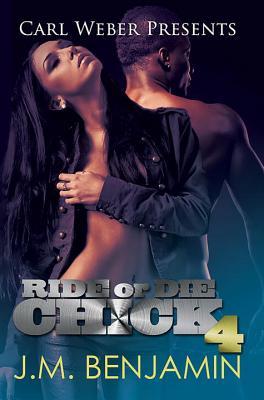 Ride or Die Chick 4 - Benjamin, J M