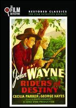 Riders of Destiny - Robert North Bradbury