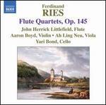 Ries: Flute Quartets, Op. 145