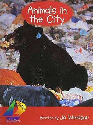 Rigby Sails Early: Leveled Reader Animals in the City - Various, and Rigby (Producer)