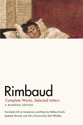 Rimbaud: Complete Works, Selected Letters - Rimbaud, Jean Nicholas Arthur