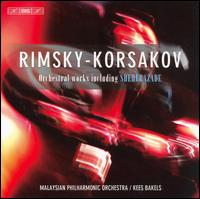 Rimsky-Korsakov: Orchestral Works including Sheherazade - Markus Gundermann (violin); Noriko Ogawa (piano); Malaysian Philharmonic Orchestra; Kees Bakels (conductor)