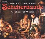 Rimsky-Korsakov: Scheherazade; Orchestral Works