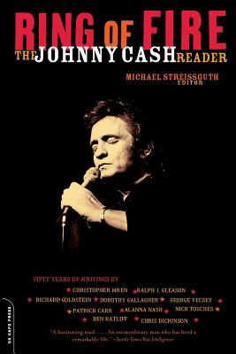 Ring of Fire: The Johnny Cash Reader - Streisguth, Michael (Editor)
