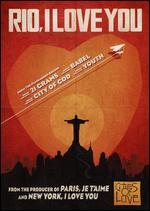Rio, I Love You - Andrucha Waddington; Carlos Saldanha; Fernando Meirelles; Guillermo Arriaga; Im Sang-soo; John Turturro; José Padilha;...
