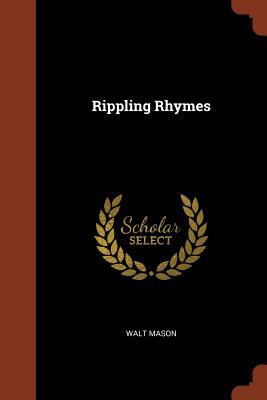 Rippling Rhymes - Mason, Walt