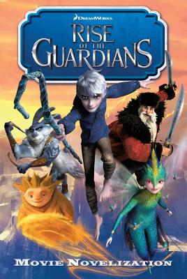 Rise of the Guardians - Deutsch, Stacia (Adapted by)