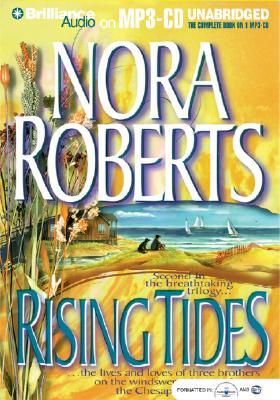 Rising Tides - Roberts, Nora, and Stuart, David (Read by)