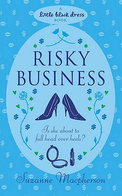Risky Business - Macpherson, Suzanne