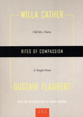 Rites of Compassion - Cather, Will
