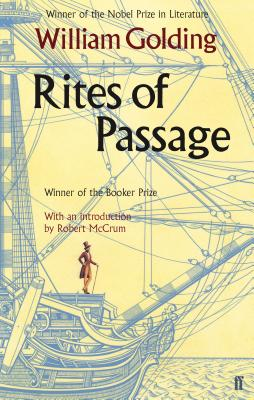 Rites of Passage - Golding, William, and McCrum, Robert (Introduction by)