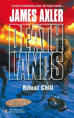 Ritual Chill - Axler, James (Creator)