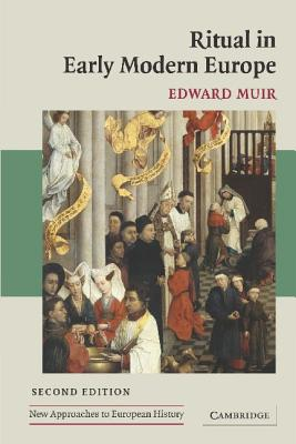 Ritual in Early Modern Europe - Muir, Edward, Professor