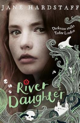 River Daughter - Hardstaff, Jane