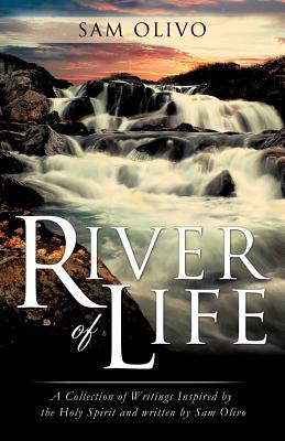 River of Life - Olivo, Sam