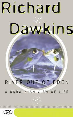 River Out of Eden: A Darwinian View of Life - Dawkins, Richard