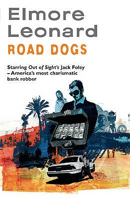 Road Dogs - Leonard, Elmore