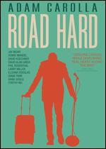 Road Hard - Adam Carolla; Kevin Hench