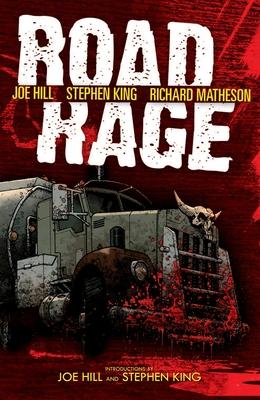 Road Rage - Hill, Joe, and King, Stephen, and Matheson, Richard