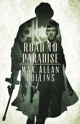 Road to Paradise - Collins, Max Allan