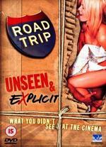 Road Trip [Unseen & Explicit]