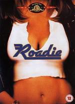 Roadie - Alan Rudolph