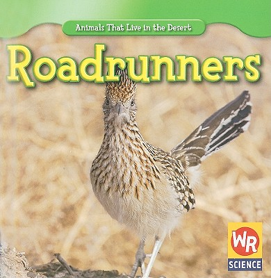 Roadrunners - Macken, JoAnn Early, and Clidas, Jeanne (Consultant editor)