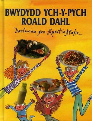 Roald Dahl's Revolting Recipes - Dahl, Roald, and Huws, Emily (Translated by)