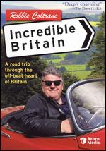 Robbie Coltrane's Incredible Britain - Konrad Begg; Ross Harper; Tim Clifford