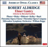 Robert Aldridge: Elmer Gantry - Aaron Blankfield (vocals); Frank Kelley (vocals); Heather Buck (vocals); James Barany (vocals); Jamie Offenbach (vocals);...