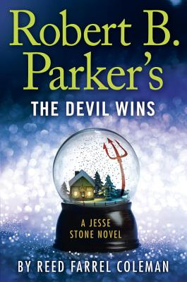 Robert B. Parker's the Devil Wins - Coleman, Reed Farrel