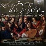 Robert de Visée: La musique de la chambre du Roi, Vol. 3