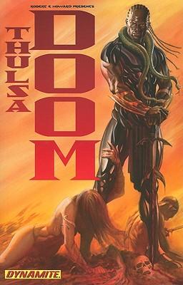 Robert E. Howard Presents Thulsa Doom: vol. 1 - Nelson, Arvid, and Howard, Robert E., and Antonio, Lui (Artist)