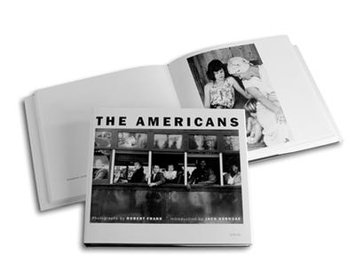 Robert Frank: The Americans - Frank, Robert, and Kerouac, Jack
