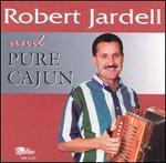 Robert Jardell and Pure Cajun