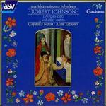 Robert Johnson: Laudes Deo and other motets - Cappella Nova; Alan Tavener (conductor)