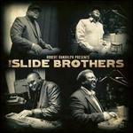 Robert Randolph Presents: The Slide Brothers - The Slide Brothers