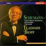 Robert Schumann: Clara Wieck Variations/Humoreske/Carnaval