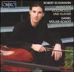 Robert Schumann: Werke für Violoncello und Klavier