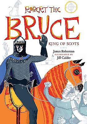 Robert the Bruce: King of Scots - Robertson, James