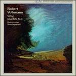 Robert Volkmann: String Quartets Nos. 1 & 4