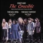Robert Ward: The Crucible